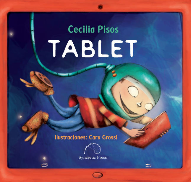 This image shows the cover of Tablet, one of the books we recommend as Spanish language gifts for kids.