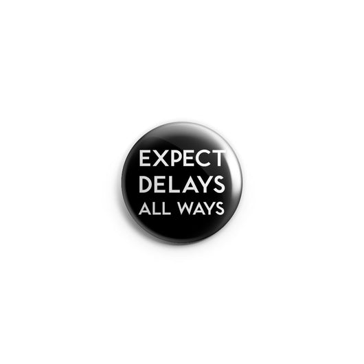 Expect Delays Button