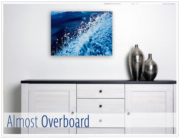 """Almost Overboard"" - Original photo on Canvas"