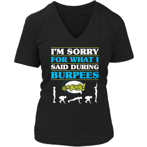 I'm Sorry For What I Said During Burpees Unisex Shirt slingly fitness Fit Gear Online Free Shipping Free Shipping
