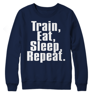 Limited Edition - Train,Eat,Sleep, Repeat Crewneck Fleece slingly fitness Fit Gear Online Free Shipping Free Shipping