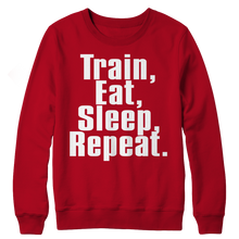Load image into Gallery viewer, Limited Edition - Train,Eat,Sleep, Repeat Crewneck Fleece slingly fitness Fit Gear Online Free Shipping Free Shipping