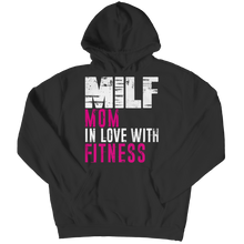 Load image into Gallery viewer, Limited Edition - MILF Mom In Love With Fitness Unisex Shirt slingly fitness, women Fit Gear Online Free Shipping Free Shipping