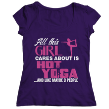 Load image into Gallery viewer, All This Girl Cares About Is Hot Yoga Limited Edition Shirt