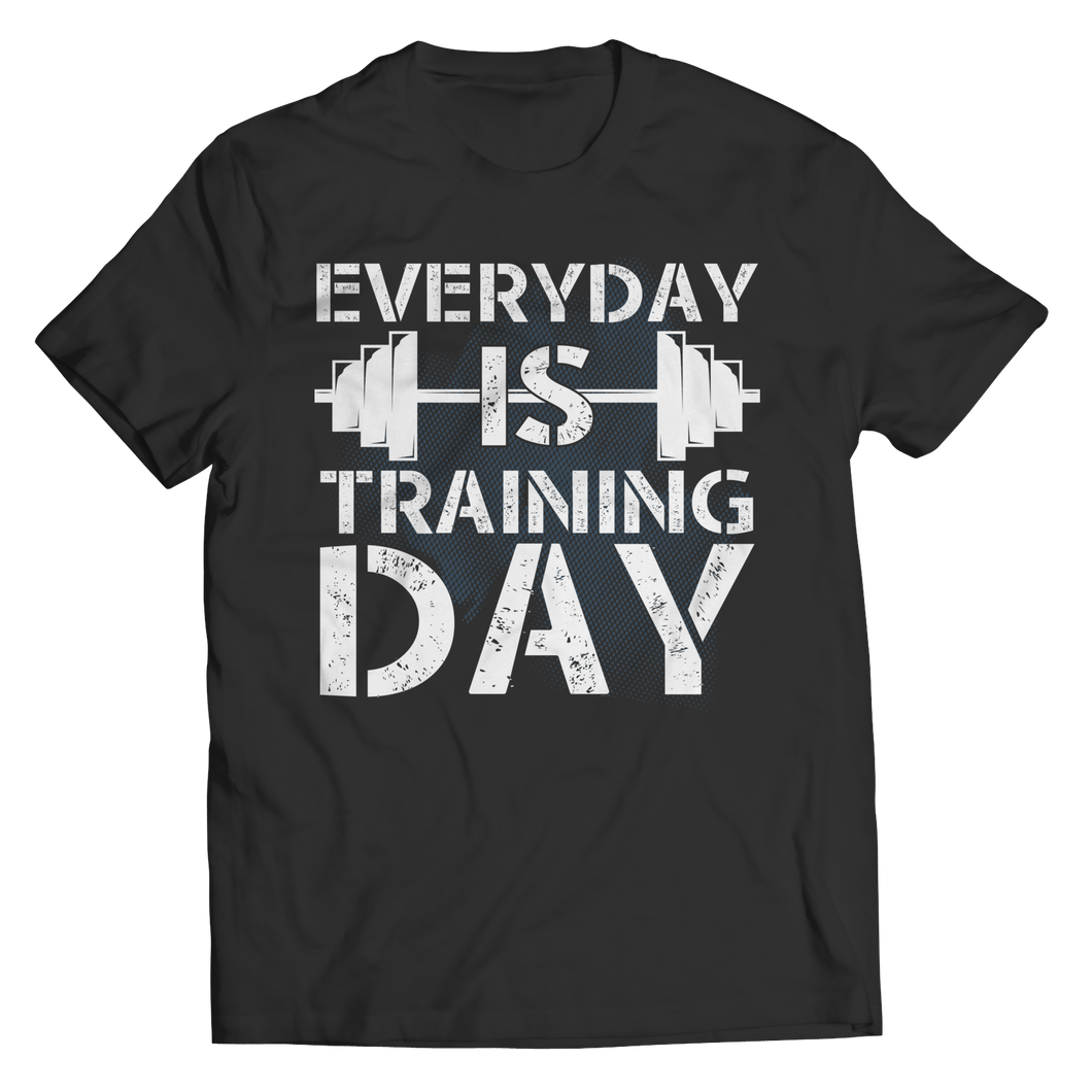 Everyday Is Training Day T-shirt