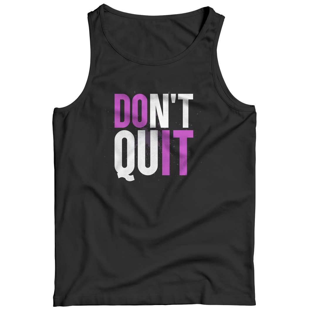 Don't Quit Tank Top
