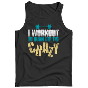 I Workout To Burn Off The Crazy Tank Top