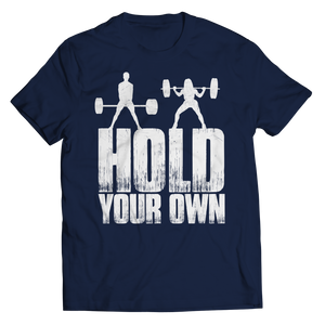Hold Your Own T-Shirt