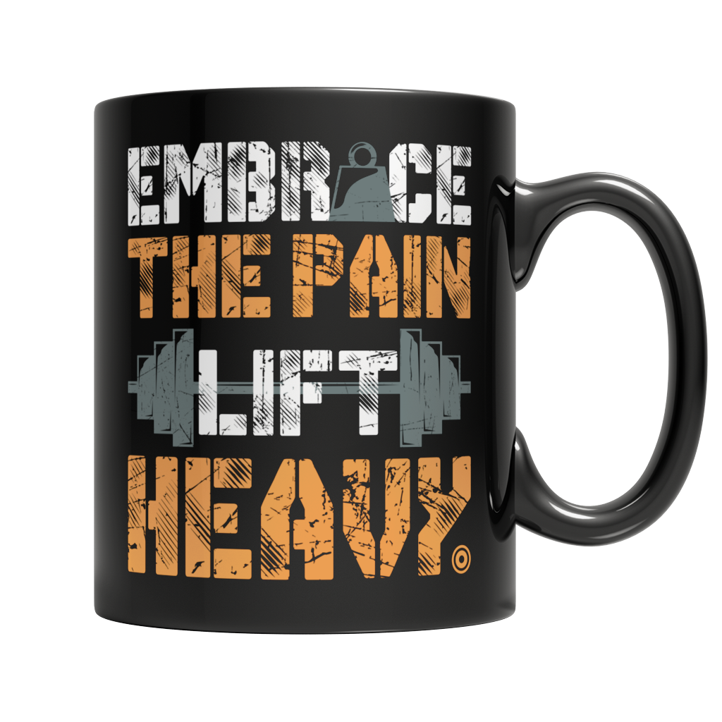 Embrace The Pain Lift Heavy Mug