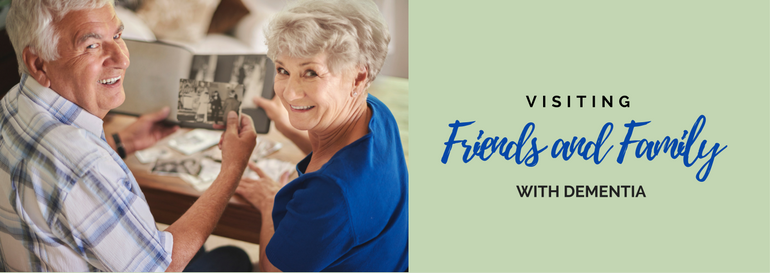 Dr. Don's Blog Graphic: Preparing to Visit Friends and Family with Dementia