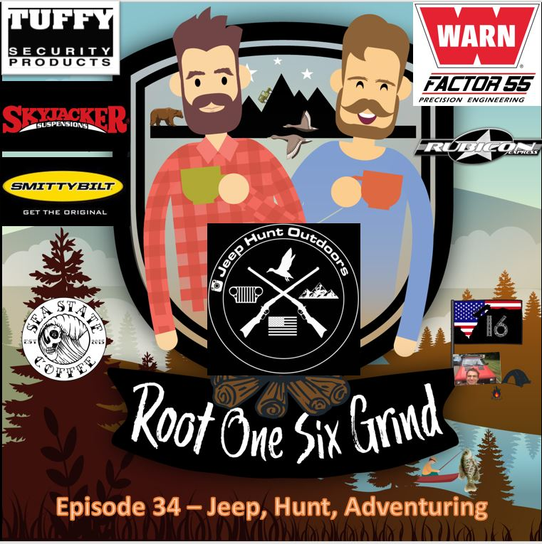 Ep 034 - Jeeping Hunting Adventuring
