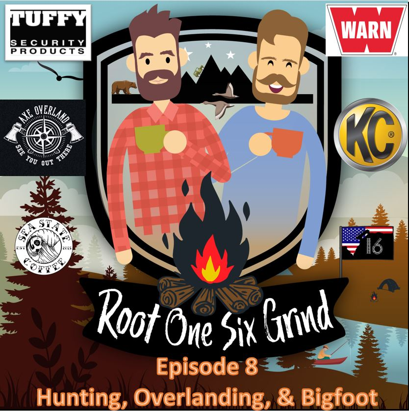 Episode 8 - Hunting, Overlanding and Bigfoot