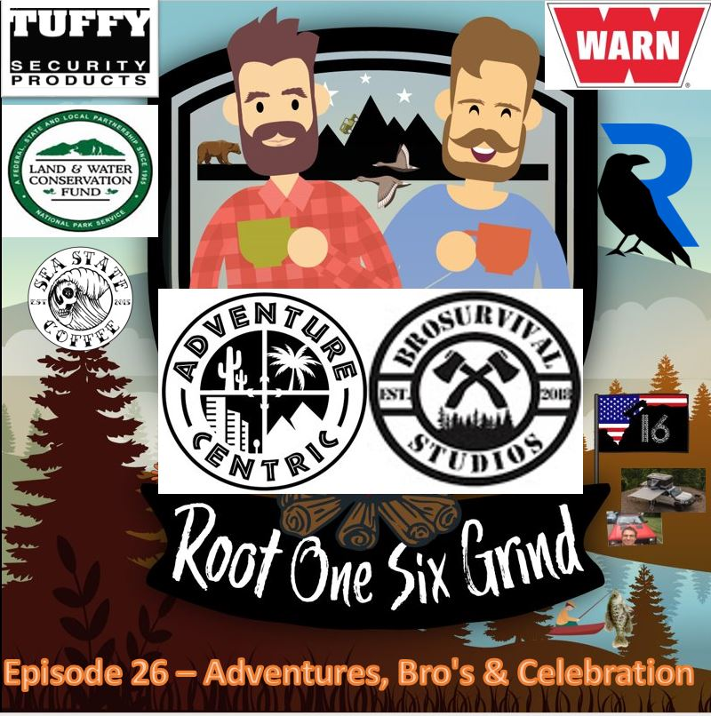 Episode 26 - Adventures, Bros & Celebration