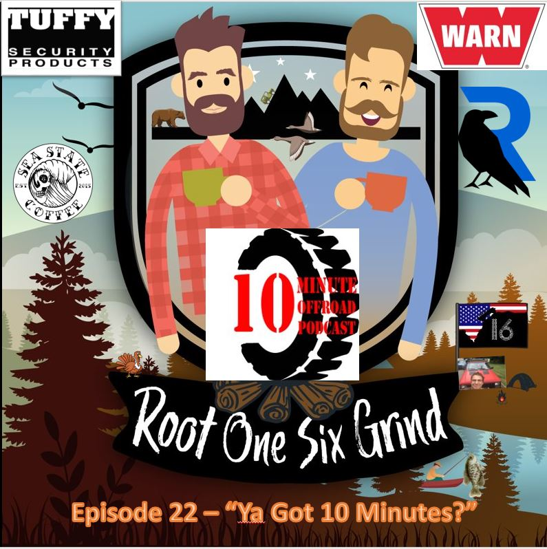 Episode 22 - Ya got 10 Minutes?