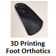 3D Foot Orthotic Scanning, Design, and 3D Printing - 100% Online