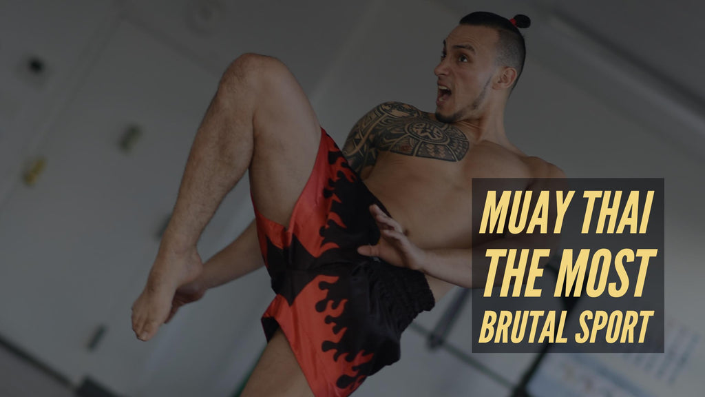 Muay Thai the most Brutal sport