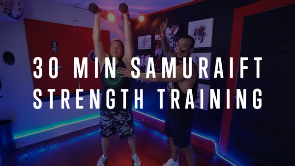30 min SamuraiFT Strength Training