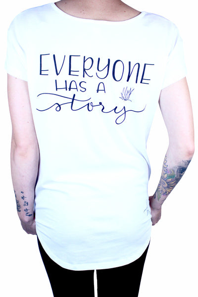 Be Kind. Everyone Has A Story White Shirt