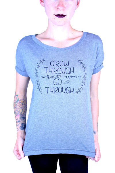 Grow Through What You Go Through Grey Shirt