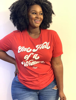 ONE HELL OF A WOMAN TEE
