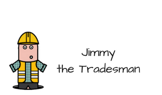 Jimmy the Tradesman Profile