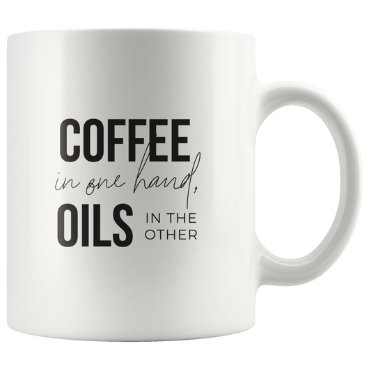Coffee In One Hand, Oils in the Other