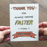 "Essential Oil Greeting Card ""Thank you for Always Moving Faster Than Vetiver"""