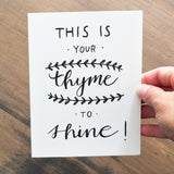 "Essential Oil Greeting Card ""This is your thyme to shine!"""