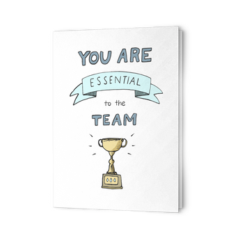 You are Essential to the Team - 10 Pack