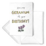 "Essential Oil Greeting Card ""Oh My Geranium, it's your Birthday!"""