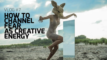 How to Channel Fear as CREATIVE ENERGY