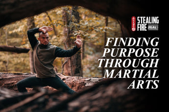 (Documentary) Finding Purpose Through Martial Arts  | Stealing Fire Originals