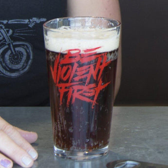 Clear / Red; Pipe Hitters Union Be Violent First - 16 oz Pint Glass - HCC Tactical