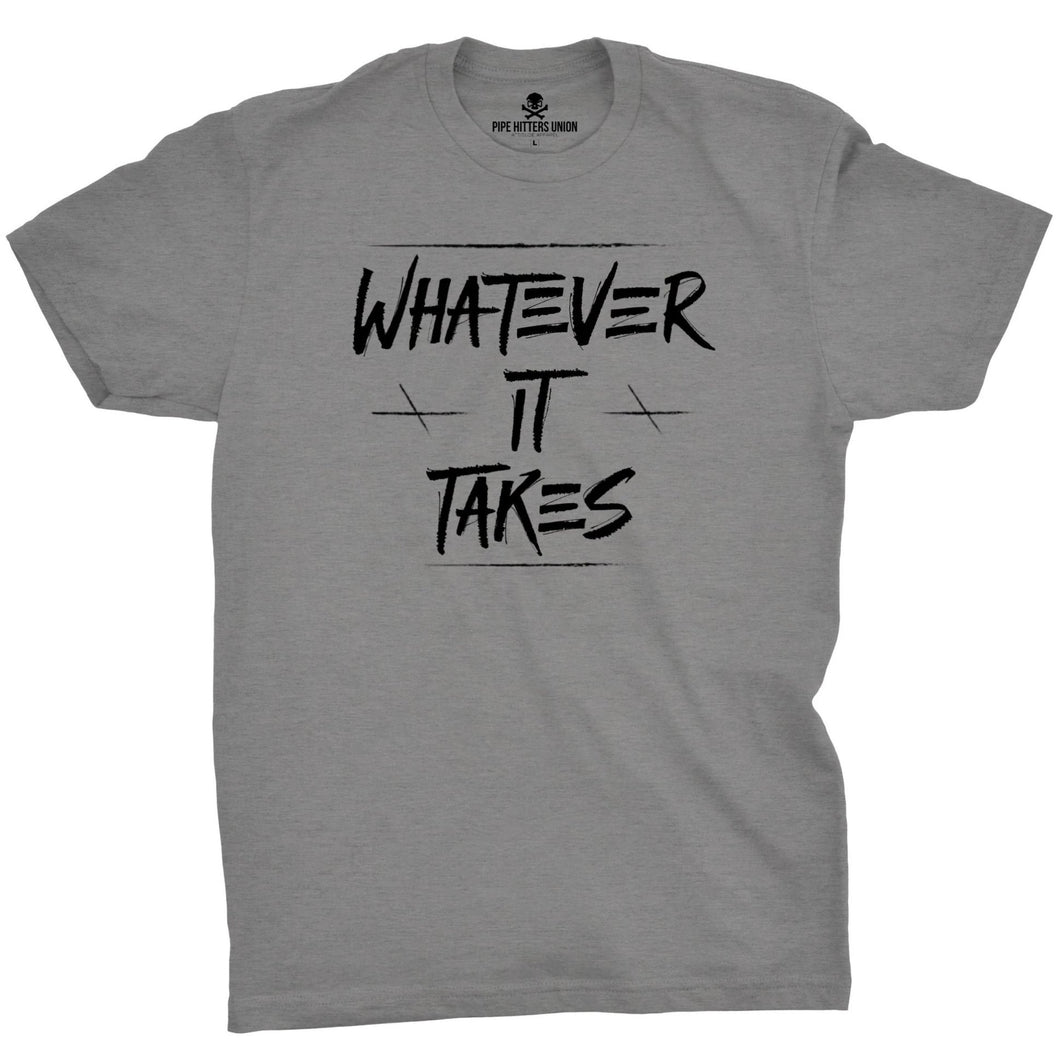 Gray; Pipe Hitters Union Whatever It Takes Tee - HCC Tactical