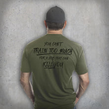 Pipe Hitters Union You Can't Train Too Much - Tee Lifestyle 2 - HCC Tactical
