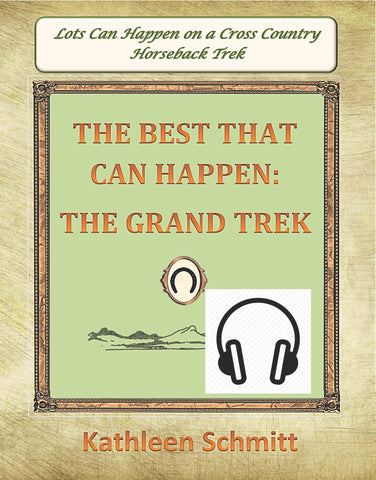 Audio Book -The Best That Can Happen: The Grand Trek