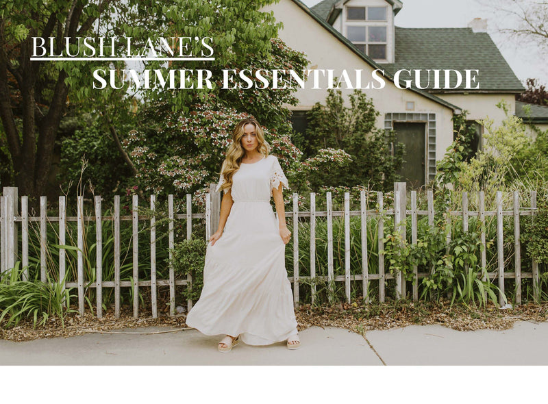 SUMMER ESSENTIALS GUIDE 2020 - BLUSH LANE BOUTIQUE