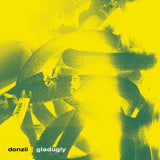 "Donzii ""Gladugly"" EP (limited edition NEON YELLOW + MELTED GREEN CENTER ORB vinyl)"