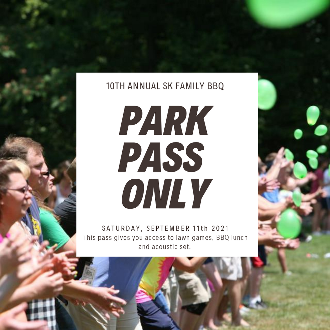 Field Day + BBQ Pass: 10th Annual SK Family BBQ
