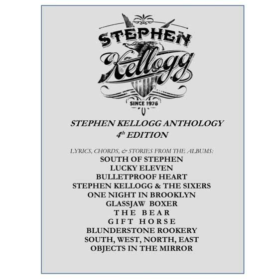The Stephen Kellogg Anthology 4th Edition