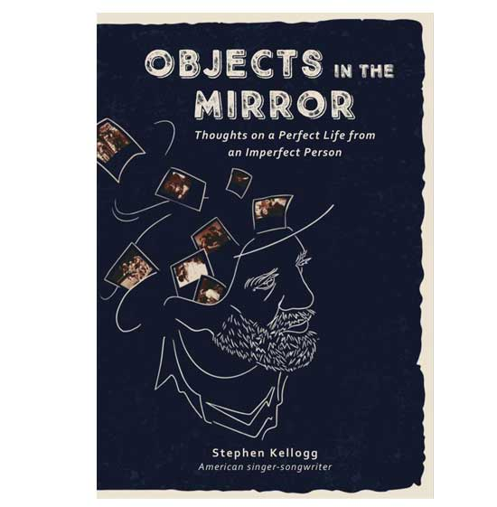Objects in the Mirror: Thoughts on a Perfect Life from an Imperfect Person (autographed)