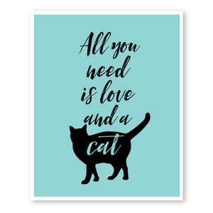 All You Need Is Love and A Cat wall art print