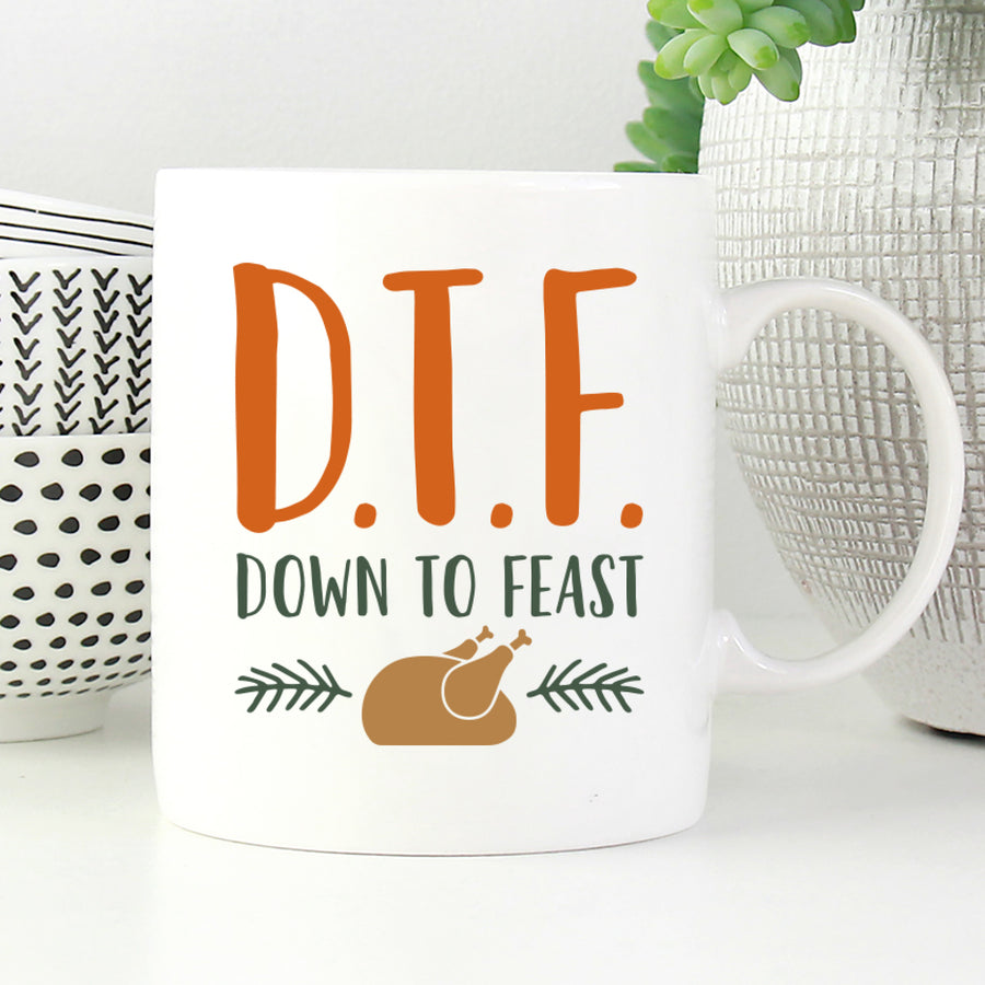 DTF Down to Feast Mug