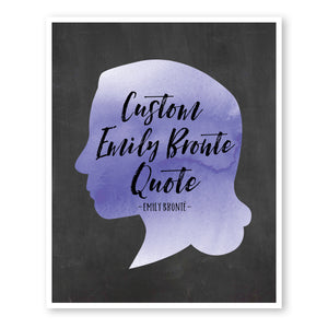 Emily Brontë Custom Quote