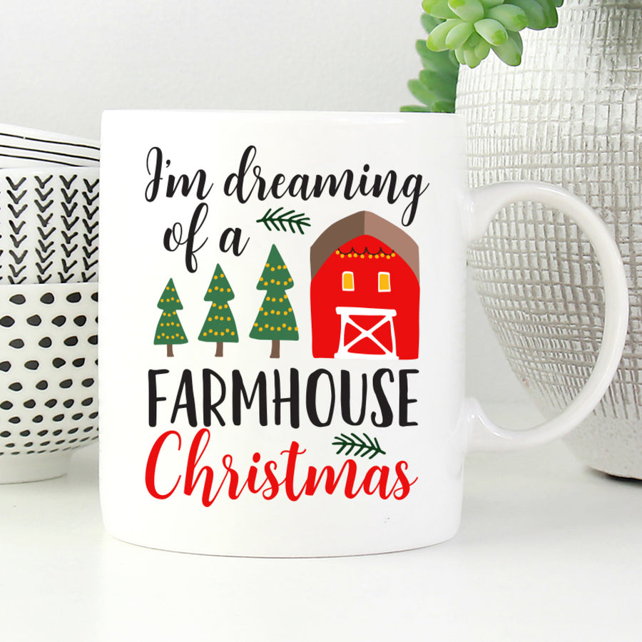 I'm Dreaming of a Farmhouse Christmas Mug