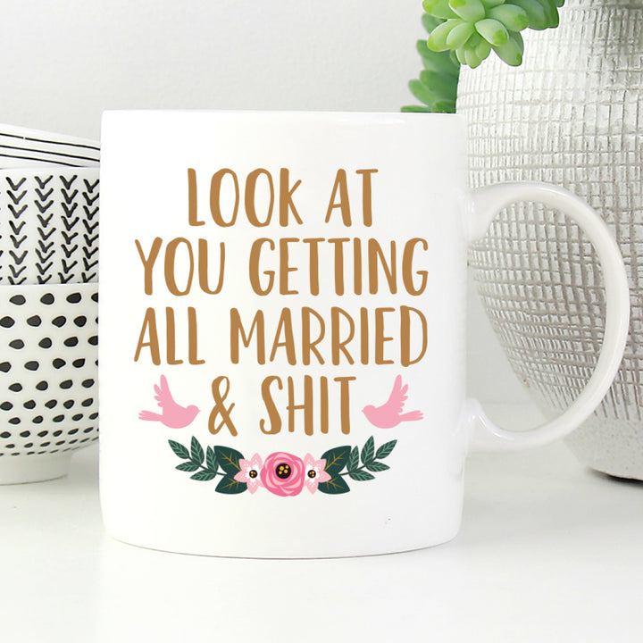 Look at you getting all married and shit mug