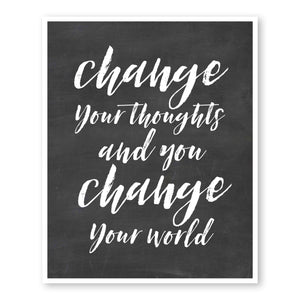 Change Your Thoughts & You Change Your World