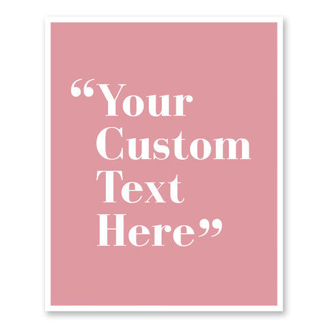 Quotation Marks Custom Quote