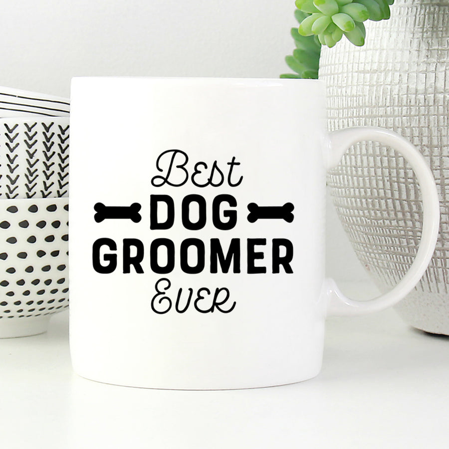 Best Dog Groomer Ever Mug