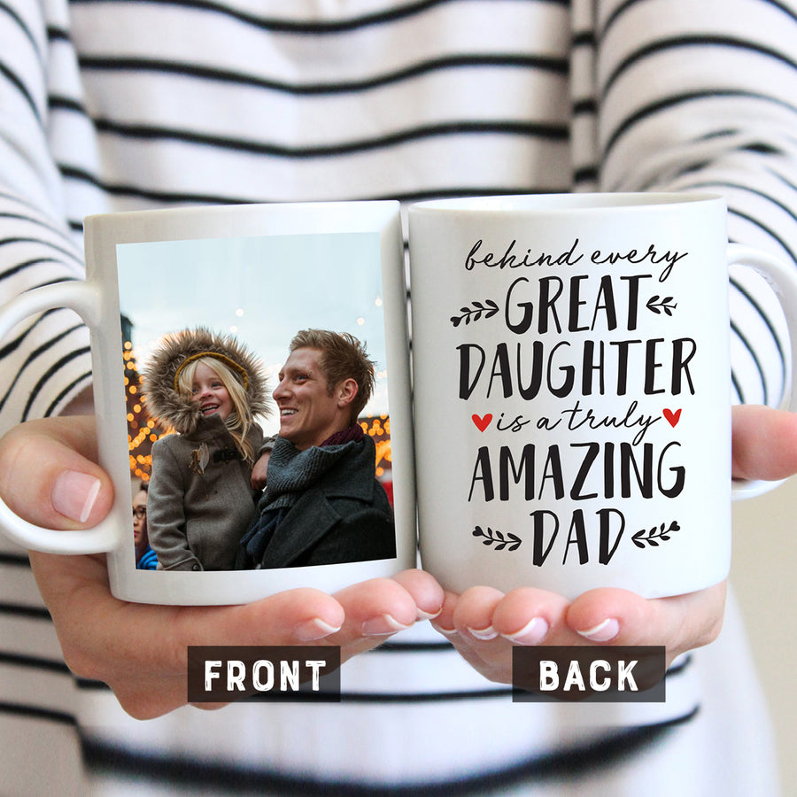 Behind Every Great Daughter Photo Mug